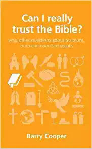 Can I Really Trust The Bible? (Questions Christians Ask)