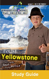 Explore Yellowstone with Noah Justice Study Guide & Workbook (Awesome Science #02 )