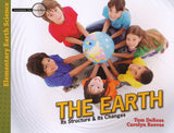 The Earth: Its Structure & Its Changes (Investigate the Possibilities: Elementary Earth Science )