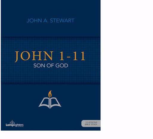 John 1-11 (Lamplighters Study Guide)