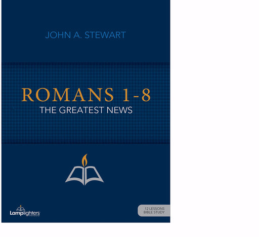 Romans 1-8 (Lamplighters Study Guide)