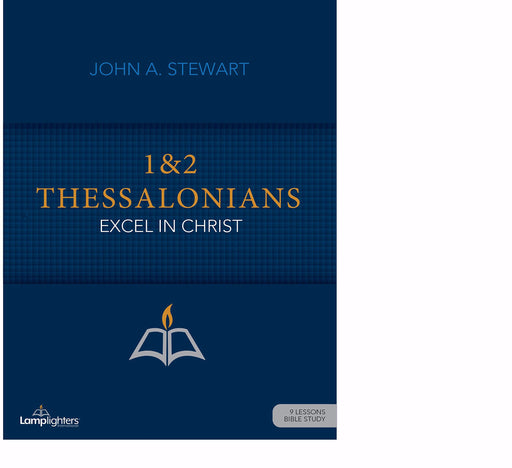 1 & 2 Thessalonians (Lamplighters Study Guide)