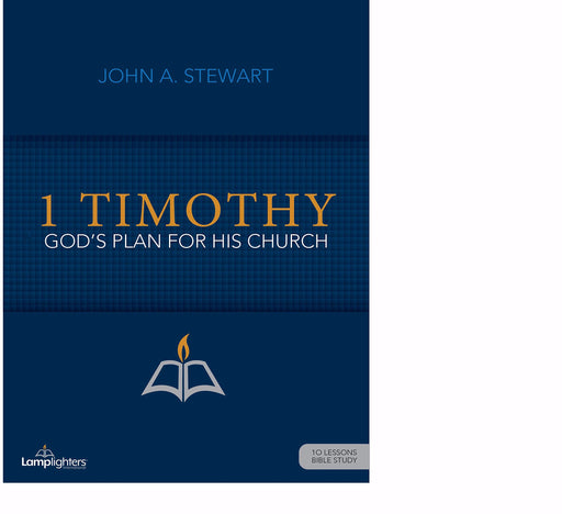 1 Timothy (Lamplighters Study Guide)
