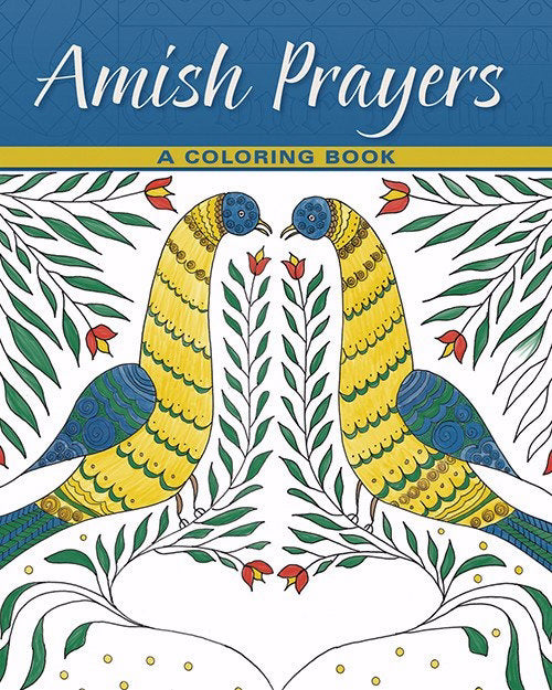 Amish Prayers: A Coloring Book