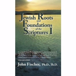 DVD-Jewish Roots And Foundations Of The Scriptures I