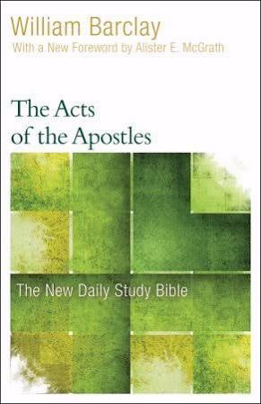Acts Of The Apostles (New Daily Study Bible)