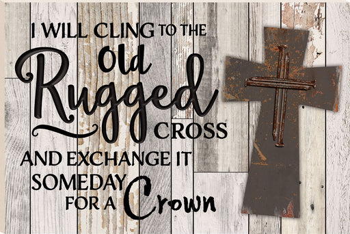 Barn Board (1s):Old Rugged Cross (24x16)