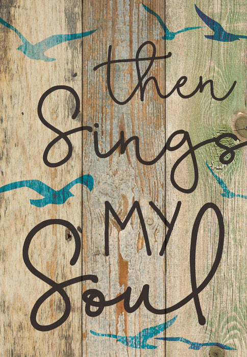 Mini Sign (4s):Then Sings My Soul (4.5x6.5)