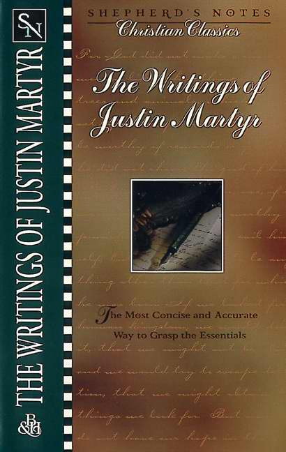 The Writings of Justin Martyr