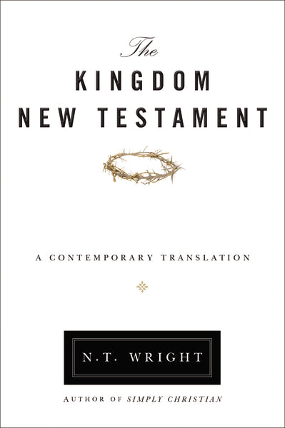 The Kingdom New Testament, Paperback