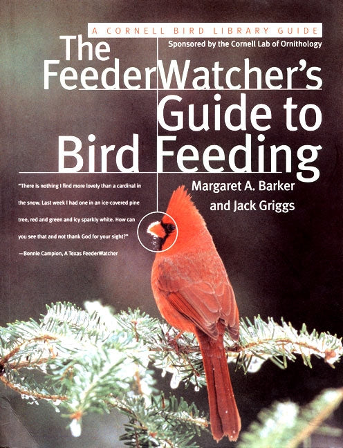 The FeederWatcher's Guide to Bird Feeding