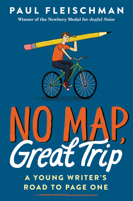 No Map, Great Trip: A Young Writer's Road to Page One