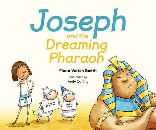 JOSEPH AND THE DREAMING PHARAOH