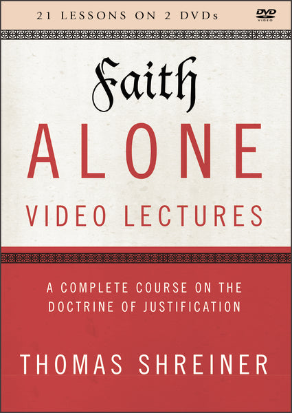 Faith Alone Video Lectures