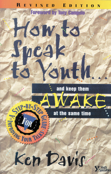 How to Speak to Youth . . . and Keep Them Awake at  the Same Time