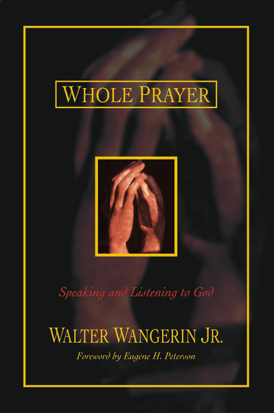 Whole Prayer