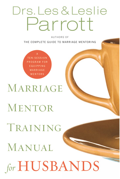 Marriage Mentor Training Manual for Husbands