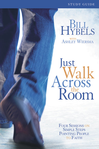 Just Walk Across the Room Participant's Guide