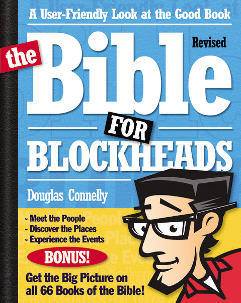 The Bible for Blockheads---Revised Edition