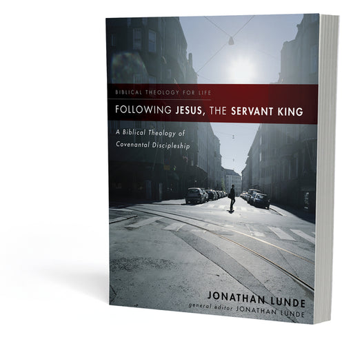 Following Jesus, the Servant King
