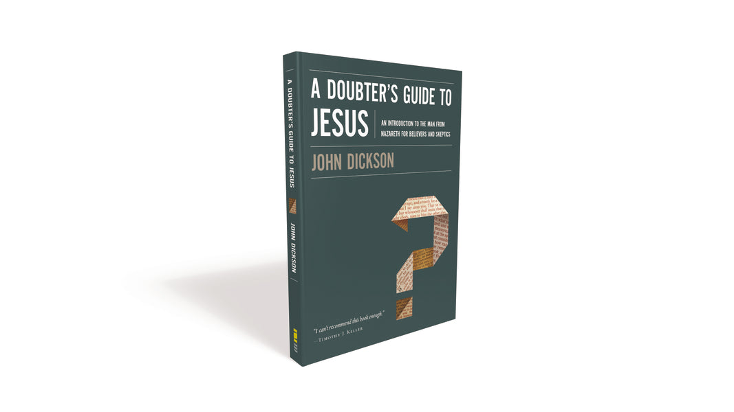 A Doubter's Guide to Jesus