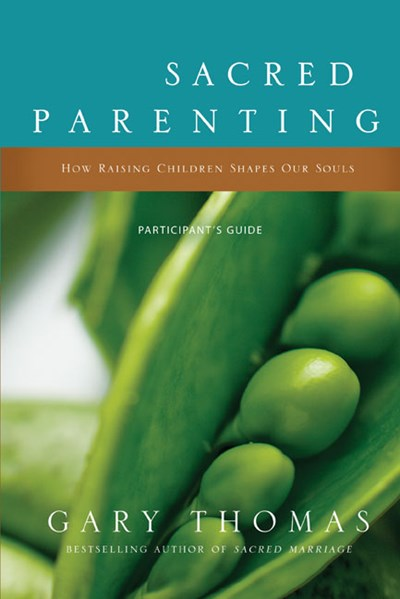 Sacred Parenting Participant's Guide