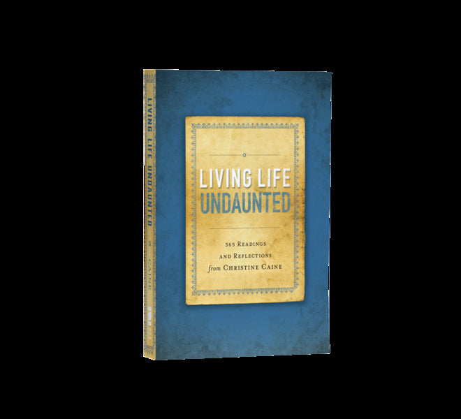 Living Life Undaunted