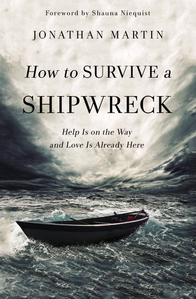 How to Survive a Shipwreck