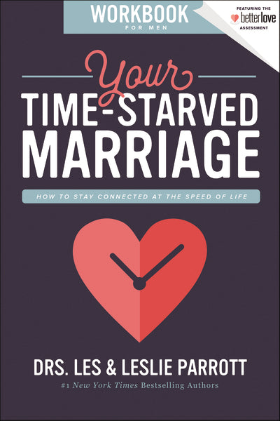 Your Time-Starved Marriage Workbook for Men