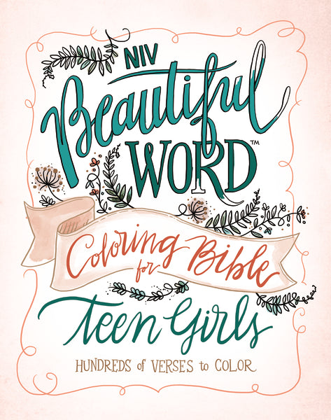 NIV, Beautiful Word Coloring Bible for Teen Girls, Hardcover