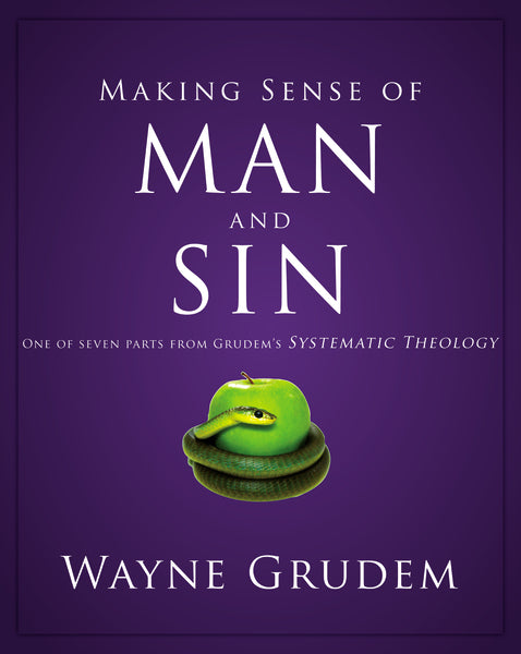 Making Sense of Man and Sin