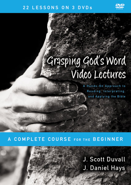 Grasping God's Word Video Lectures
