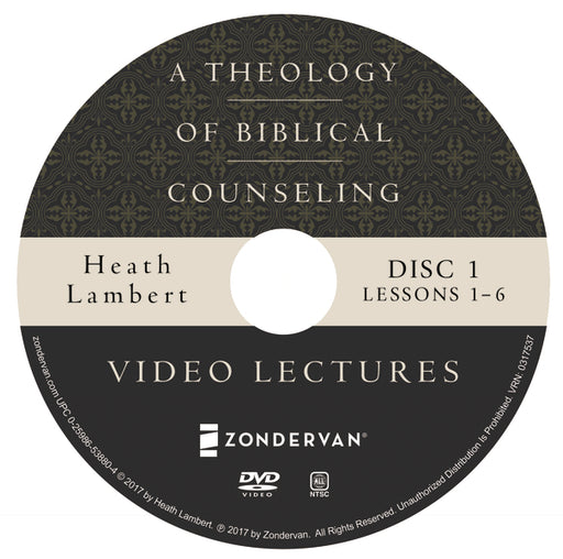 A Theology of Biblical Counseling Video Lectures