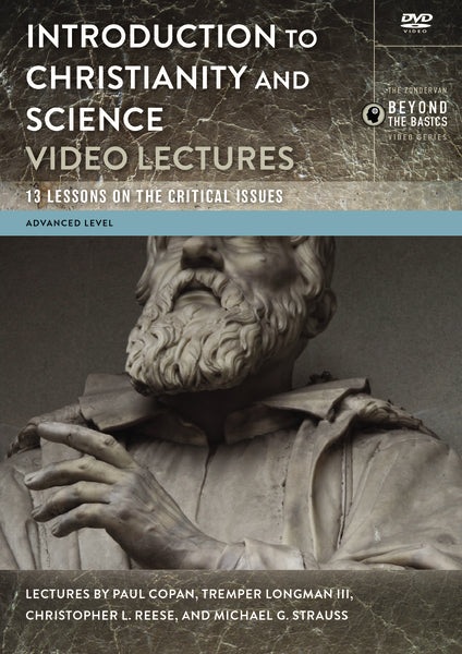 Introduction to Christianity and Science Video Lectures