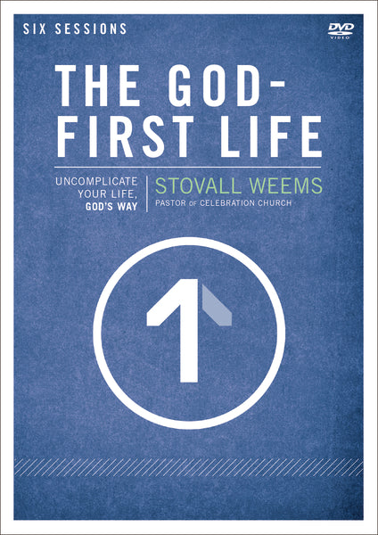 The God-First Life Video Study