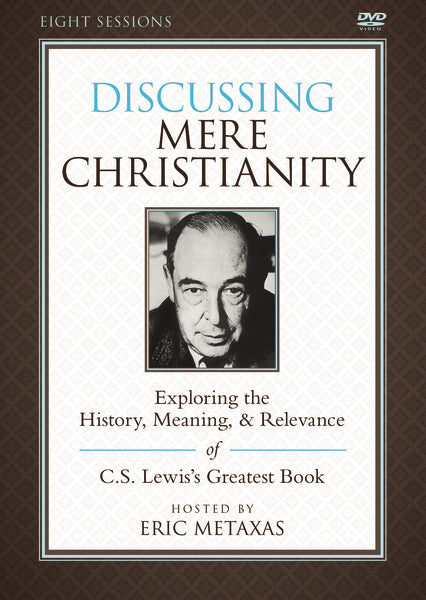 Discussing Mere Christianity Video Study