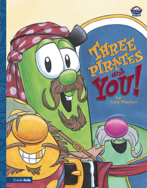 VeggieTales/Three Pirates and You!