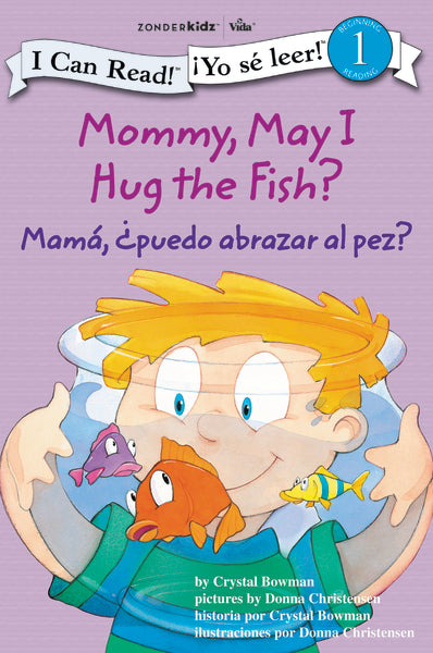 Mamá: ¿Puedo abrazar al pez? - Mommy, May I Hug the Fish?