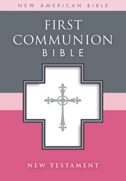 NAB, First Communion Bible: New Testament, Leathersoft, White
