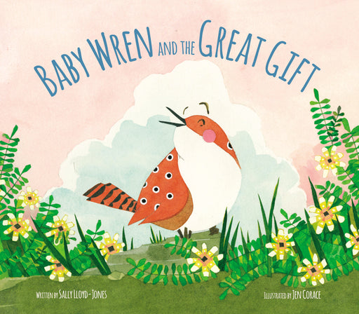 Baby Wren and the Great Gift