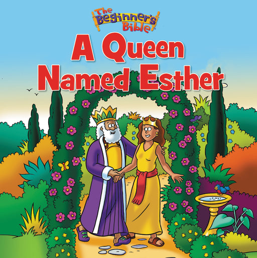 The Beginner's Bible A Queen Named Esther