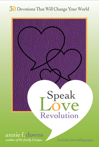 Speak Love Revolution