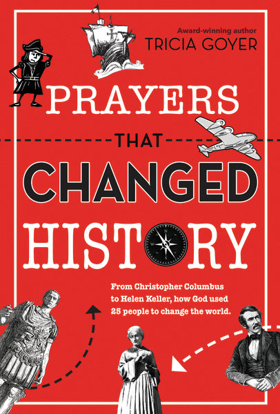 Prayers That Changed History