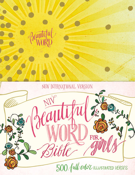 NIV, Beautiful Word Bible for Girls, Hardcover, Sunburst