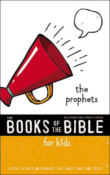 NIrV, The Books of the Bible for Kids: The Prophets, Paperback