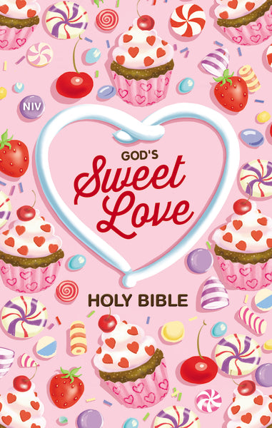NIV, God's Sweet Love Holy Bible, Hardcover, Comfort Print