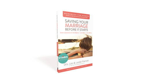 Saving Your Marriage Before It Starts Workbook for Women Updated