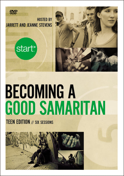 Start Becoming a Good Samaritan Teen Edition Video Study