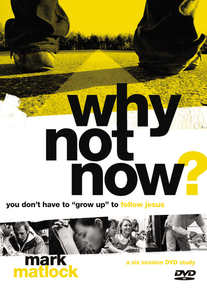 Why Not Now? Leader's Guide with DVD