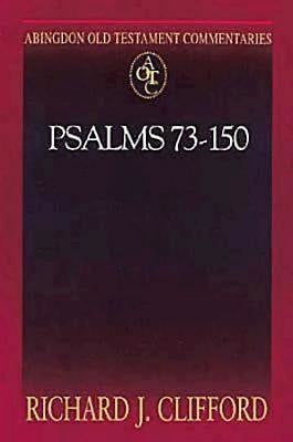 Abingdon Old Testament Commentaries: Psalms 73-150